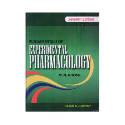 Fundamentals Of Experimental Pharmacology 7th/2019