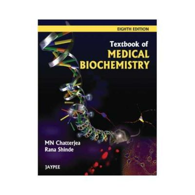 Textbook Of Medical Biochemistry 8th/2012 By M.N. Chatterjea