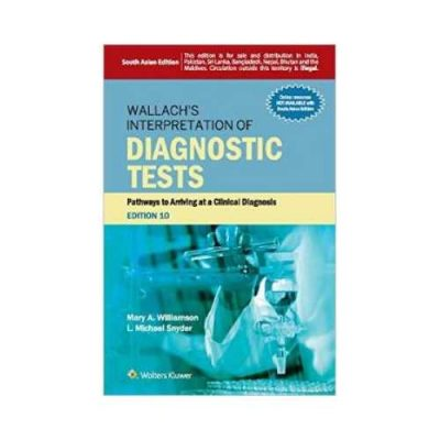 Wallachs Interpretation Of Diagnostic Tests 10th/2015 By Mary A. Williamson
