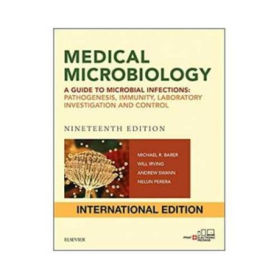 Medical Microbiology 19th/2018 By Michael R. Barer