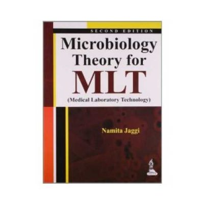 Microbiology Theory For MLT 2013 By Namita Jaggi