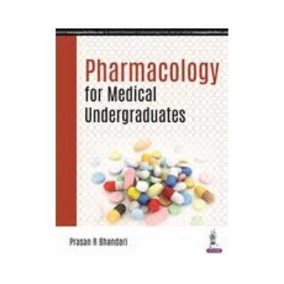 Pharmacology For Medical Undergraduates 1st edition by Prasan R Bhandari