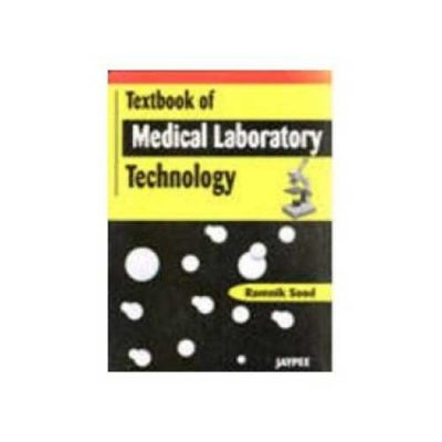 Textbook Of Medical Laboratory Technology 1st edition by Ramnik Sood