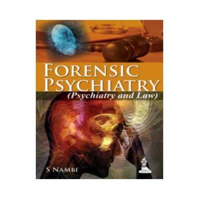 Forensic Psychiatry 2013 By S Nambi