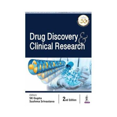 Drug Discovery & Clinical Research 2nd edition by SK Gupta