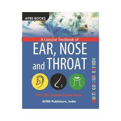 Concise Textbook Of Ear, Nose And Throat 1st/2018