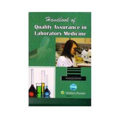 Handbook Of Quality Assurance In Laboratory Medicine by Shubhangi Tambwekar