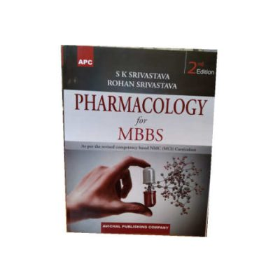 Pharmacology For MBBS by S.K. Srivastava 2nd Edition
