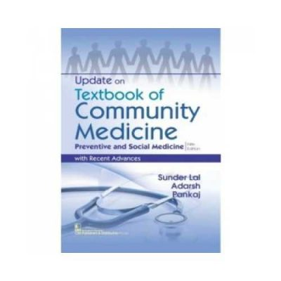 Update On Textbook Of Community Medicine Preventive And Social Medicine 5th edition by Sunder Lal
