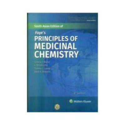 Foye'S Principles Of Medicinal Chemistry 82020South Asia Edition8th edition by Thomas L Lemke