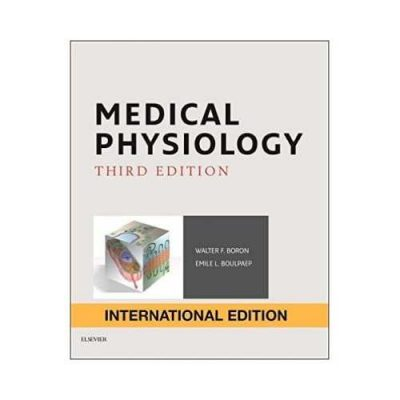 Medical Physiology 3rd/2016 By Walter F. Boron, Emile L. Boulpaep