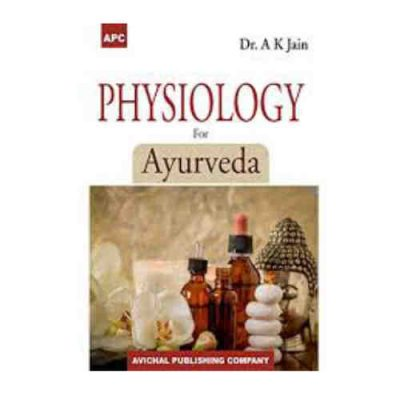 Physiology For Ayurveda By A K Jain