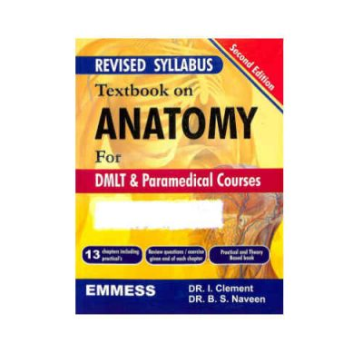 Textbook On Anatomy For Dmlt & Paramedical Courses