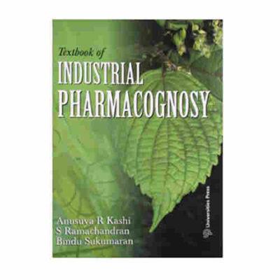 Textbook of industrial Pharmacognosy By Anusuya R Kushi