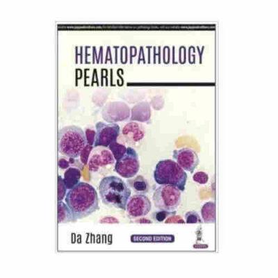 Hematopathology Pearls 2nd Edition 2018 By Da Zhang
