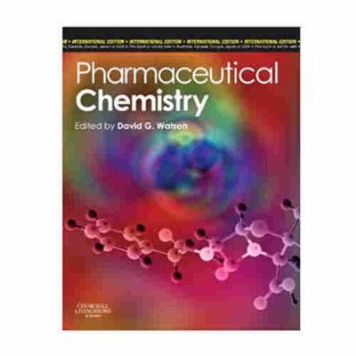 Pharmaceutical Chemistry By David G Watson