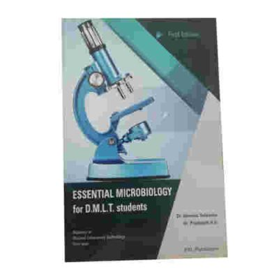 Essential Microbiology For D.M.L.T Students By Dr Dominic Saldanha