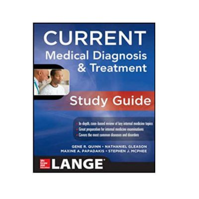 CURRENT MEDICAL DIAGNOSIS AND TREATMENT STUDY GUIDE BY GENE R. QUINN