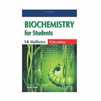 BIOCHEMISTRY FOR STUDENTS 12th/2011 By Vk Malhotra