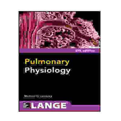 Pulmonary Physiology 8/E (Int'l Ed) By Michael G. Levitzky