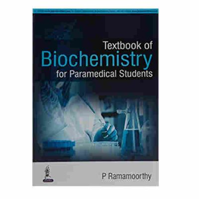Textbook of Biochemistry for Paramedical Students