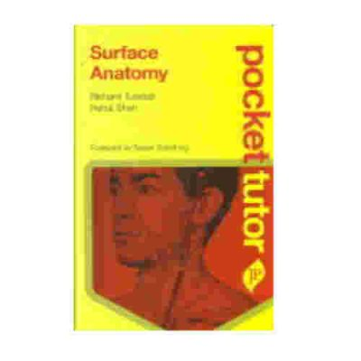 Surface Anatomy Pocket Tutor By Richard Tunstall, Nehal Shah