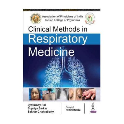 Clinical Methods of Respiratory Medicine By Jyotirmoy Pal