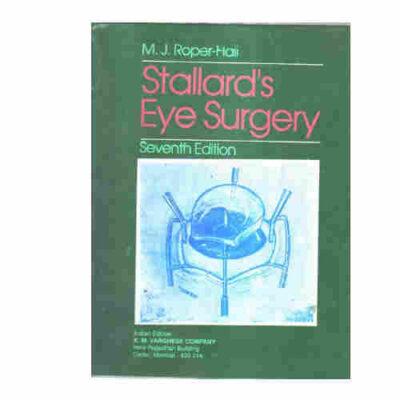 Stallard's Eye Surgery 7th Edition 1989 by MJ Roper-Hall