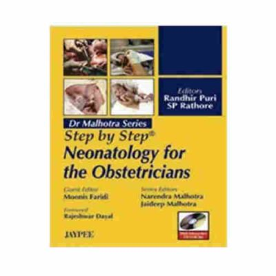 Step By Step Neonatology for The Obstetricians with int.DVD-ROM By Dr Malhotra Series