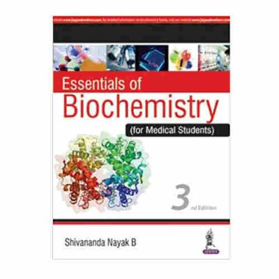 Essentials Of Biochemistry (For Medical Students) By Shivananda Nayak B