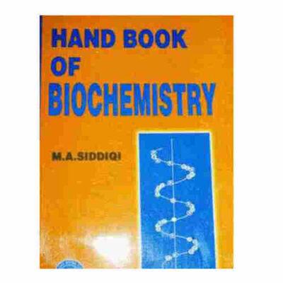 HANDBOOK OF BIOCHEMISTRY 12TH EDITION BY M. A. SIDDIQI