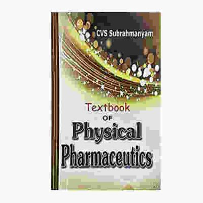 Textbook of Physical Pharmaceutics By CVS Subrahmanyam