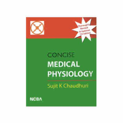 Concise Medical Physiology By sujit