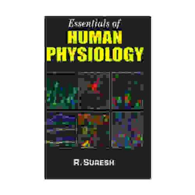 Essentials Of Human Physiology By R Suresh