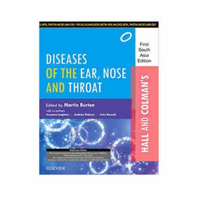 Hall and Colman's Diseases of the Ear, Nose and Throat: 1 SAE By Martin Burton