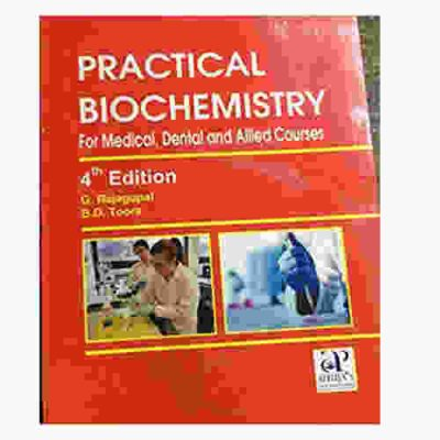 Practical Biochemistry for Medical, Dental and allied Courses By G Rajagopal