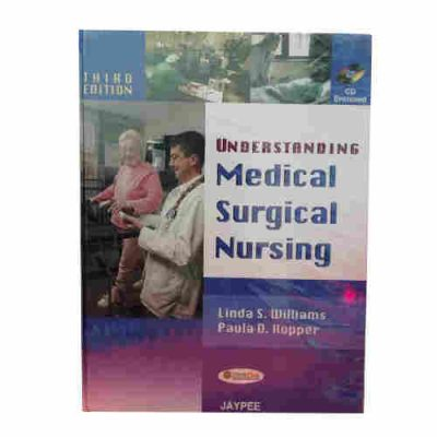 UNDERSTANDING MEDICAL SURGICAL NURSING WITH CD 3RD ED BY LINDA S. WILLIAMS