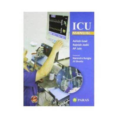 ICU Manual 3rd/3rd edition by Ashish Goel