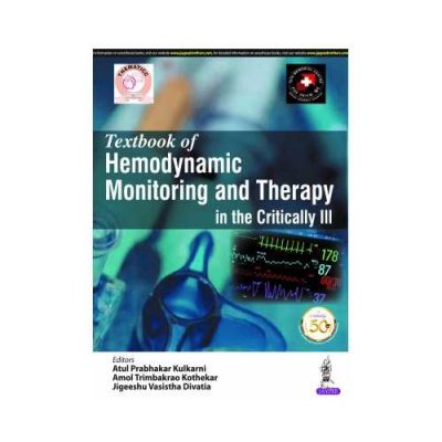Textbook Of Hemodynamic Monitoring And Therapy In The Critically Ill 1st edition by Atul Prabhakar Kulkarni