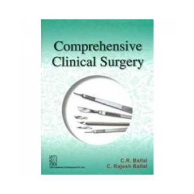 Comprehensive Clinical Surgery 1st edition by C.H Ballai