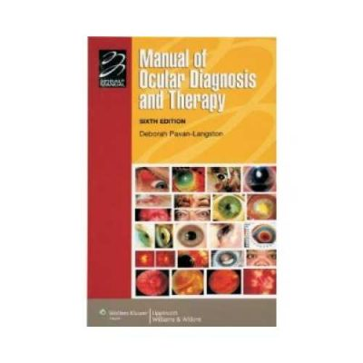 Manual Of Ocular Diagnosis And Therapy 6th edition by Deborah Pavan-Langston