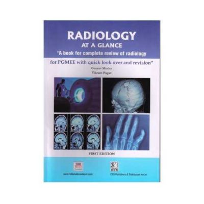 Radiology At A Glance For PGMEE 1st edition by Gaurav Mutha