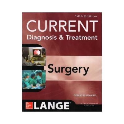 Current Diagnosis & Treatment Surgery 14th edition by Gerard M. Doherty