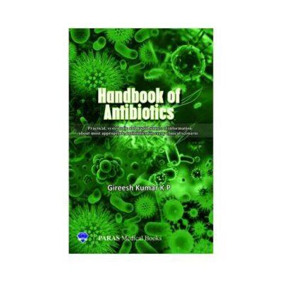 Handbook Of Antibiotics 1st edition by Gireesh Kumar K P