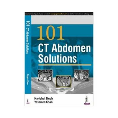 CT Abdomen Solutions 1st edition by Hariqbal Singh