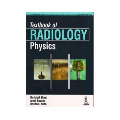 Textbook Of Radiology Physics 1st/2016