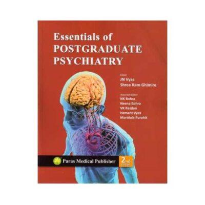 Essentials Of Postgraduate Psychiatry 2nd edition by J.N. Vyas