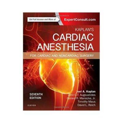 Kaplan's Cardiac Anesthesia 7th/2016