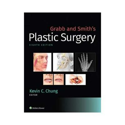 Grabb And Smith'S Plastic Surgery 8th edition by Kevin C. Chung