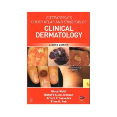 Fitzpatricks Color Atlas And Synopsis Of Clinical Dermatology 8th/2017